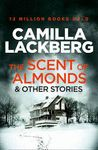 SCENT OF ALMONDS AND OTHER STORIES THE