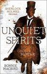 UNQUIET SPIRITS A SHERLOCK HOLMES ADVENTURE