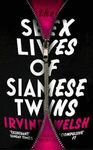 SEX LIVES OF SIAMESE TWINS THE