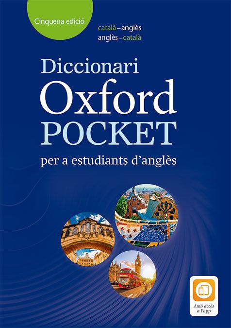 DICCIONARIO OXFORD POCKET CATALÀ PER A ESTUDIANTS D'ANGLES. CATALÀ-ANGLÈS/ANGLÈS