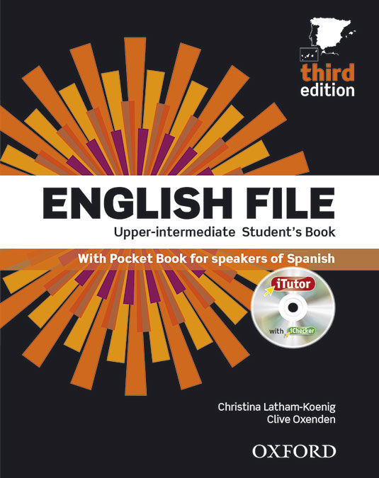 ENGLISH FILE 3RD EDITION UPPER-INTERMEDIATE. STUDENT'S BOOK WORKBOOK WITHOUT KEY