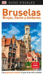 BRUSELAS, BRUJAS GANTE Y AMBERES GUIAS VISUALES