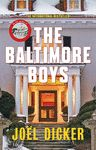 BALTIMORE BOYS THE