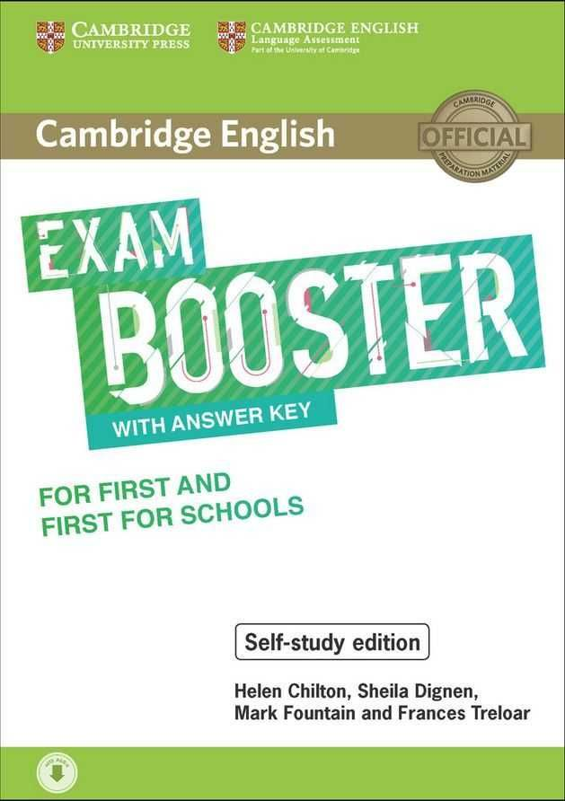 CAMBRIDGE ENGLISH EXAM BOOSTER WITH ANSWER KEY FOR FIRST AND FIRST FOR SCHOOL