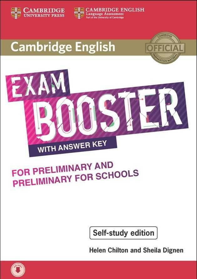 CAMBRIDGE ENGLISH EXAM BOOSTER WITH ANSWER KEY FOR PRELIMINARY AND PRELIMINARY F