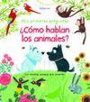 COMO HABLAN LOS ANIMALES