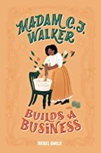 MADAM CJ WALKER BUILDS A BUSINESS