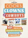 COOKS CLOWNS AND COWBOYS
