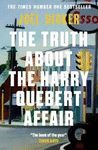 TRUTH ABOUT THE HARRY QUEBERT AFFAIR THE
