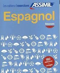ESPAGNOL DEBUTANTS CAHIER  DEXERCICES