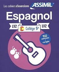 ESPAGNOL LV2 COLLEGE 5 LES CAHIERS D EXERCICES
