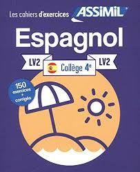 ESPAGNOL LV2 COLLEGE 4 LES CAHIERS D EXERCICES