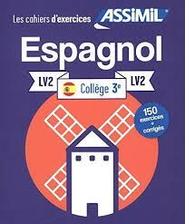 ESPAGNOL LV2 COLLEGE 3 LES CAHIERS D EXERCICES