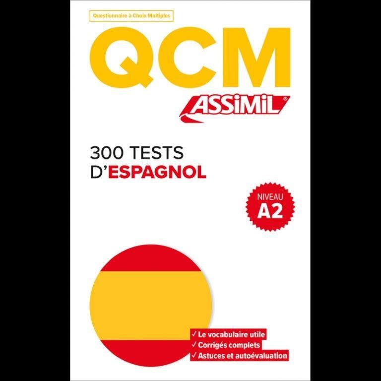QCM 300 TESTS D'ESPAGNOL