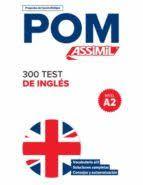POM 300 TEST DE INGLES