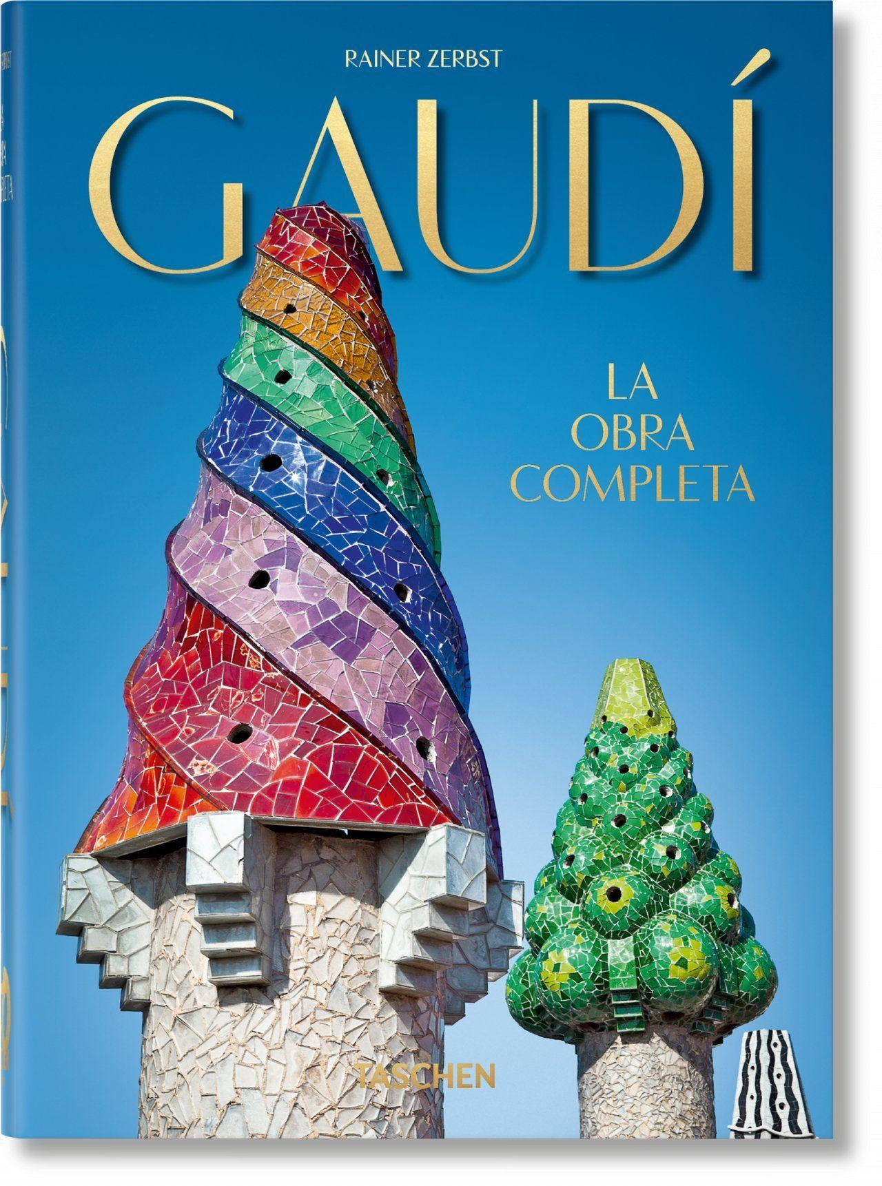 GAUDI LA OBRA COMPLETA 40TH ANNIVERSARY EDITION