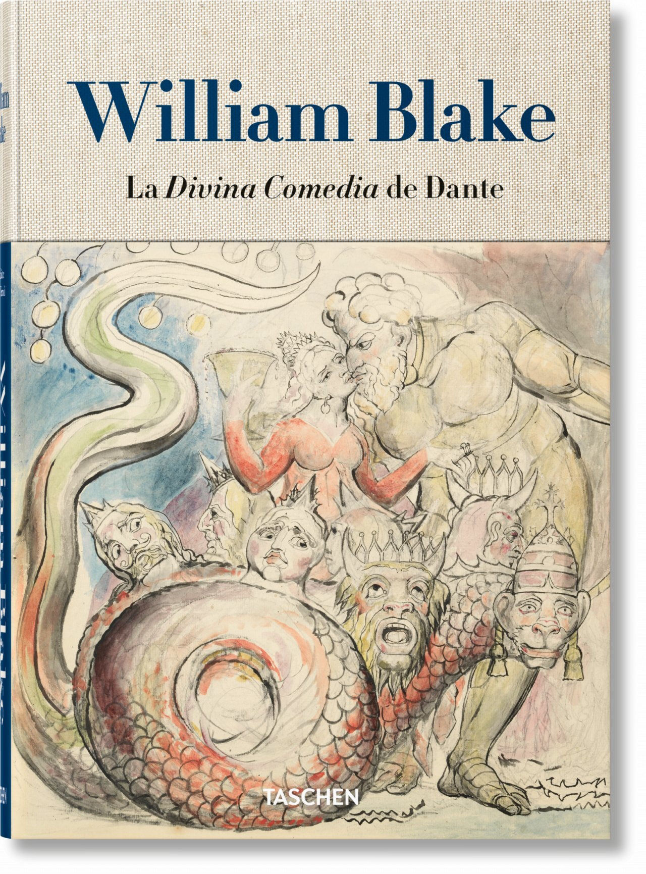 WILLIAM BLAKE LA DIVINA COMEDIA DE DANTE LOS DIBUJOS COMPLETOS