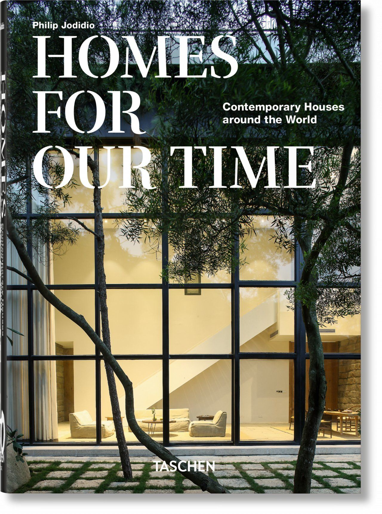HOMES FOR OUR TIME. CONTEMPORARY HOUSES AROUND THE WORLD – 40TH ANNIVERSARY EDIT
