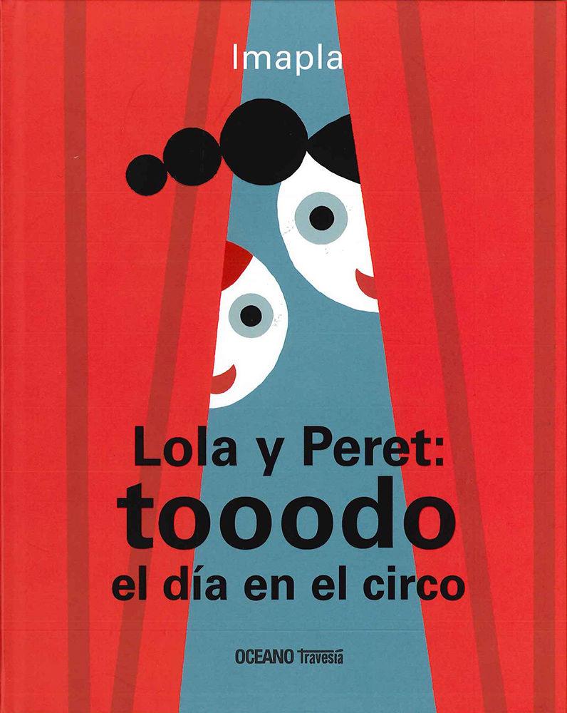 LOLA Y PERET TOOODO EL DIA EN EL CIRCO