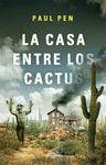 CASA ENTRE LOS CACTUS LA