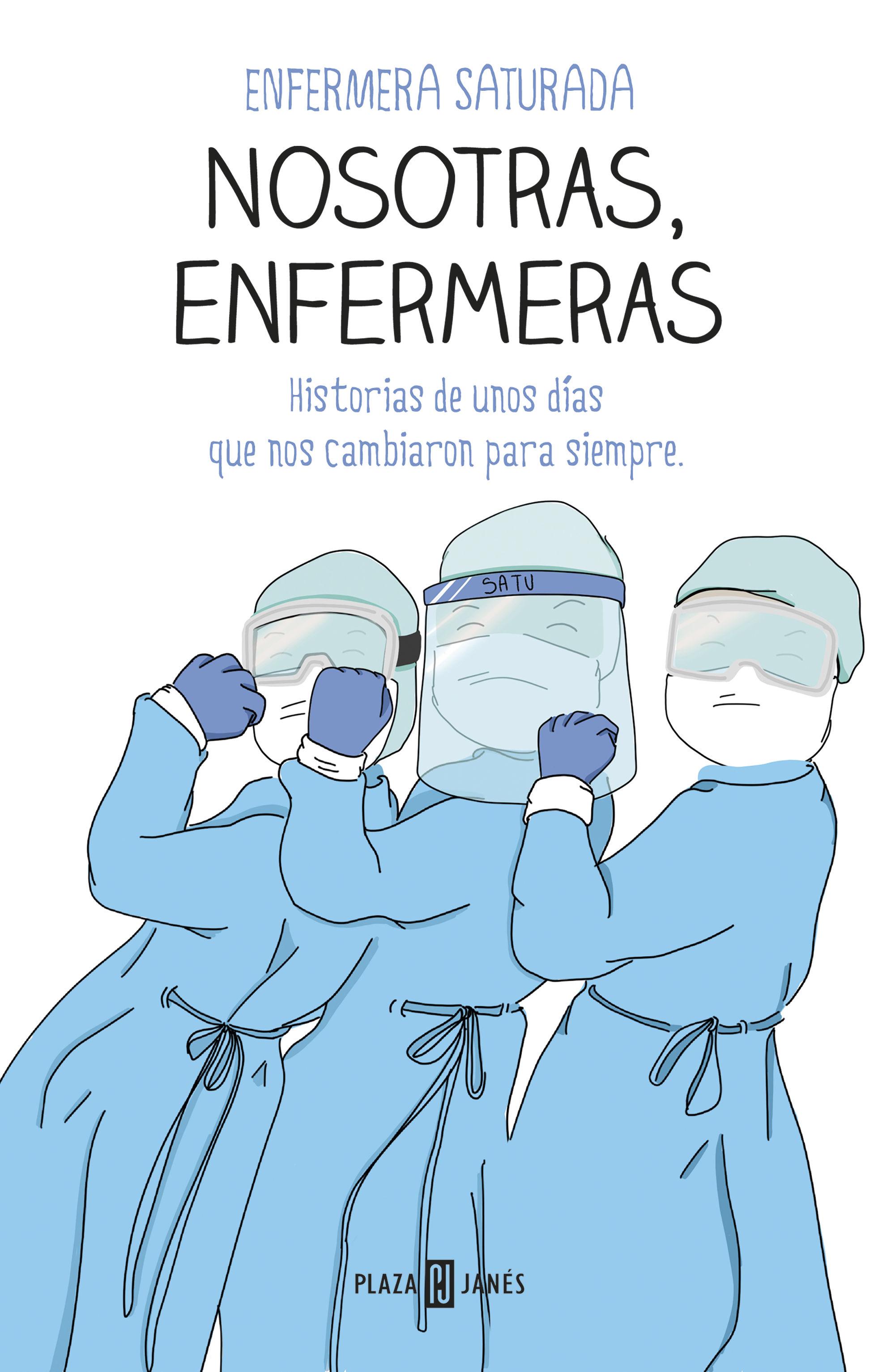 NOSOTRAS ENFERMERAS