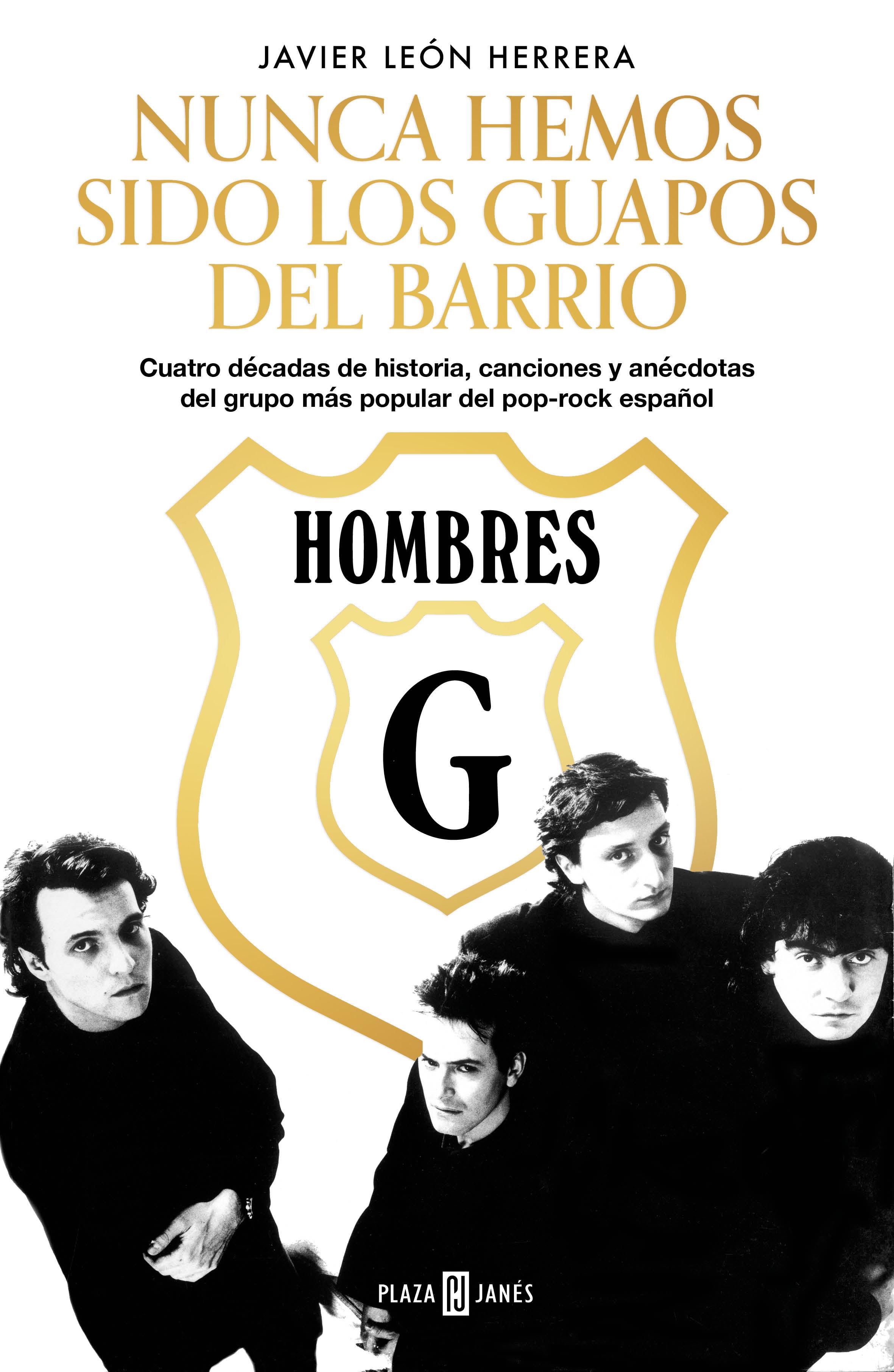 HOMBRES G NUNCA HEMOS SIDO LOS GUAPOS DEL BARRIO