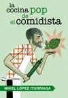 COCINA POP DE EL COMIDISTA LA