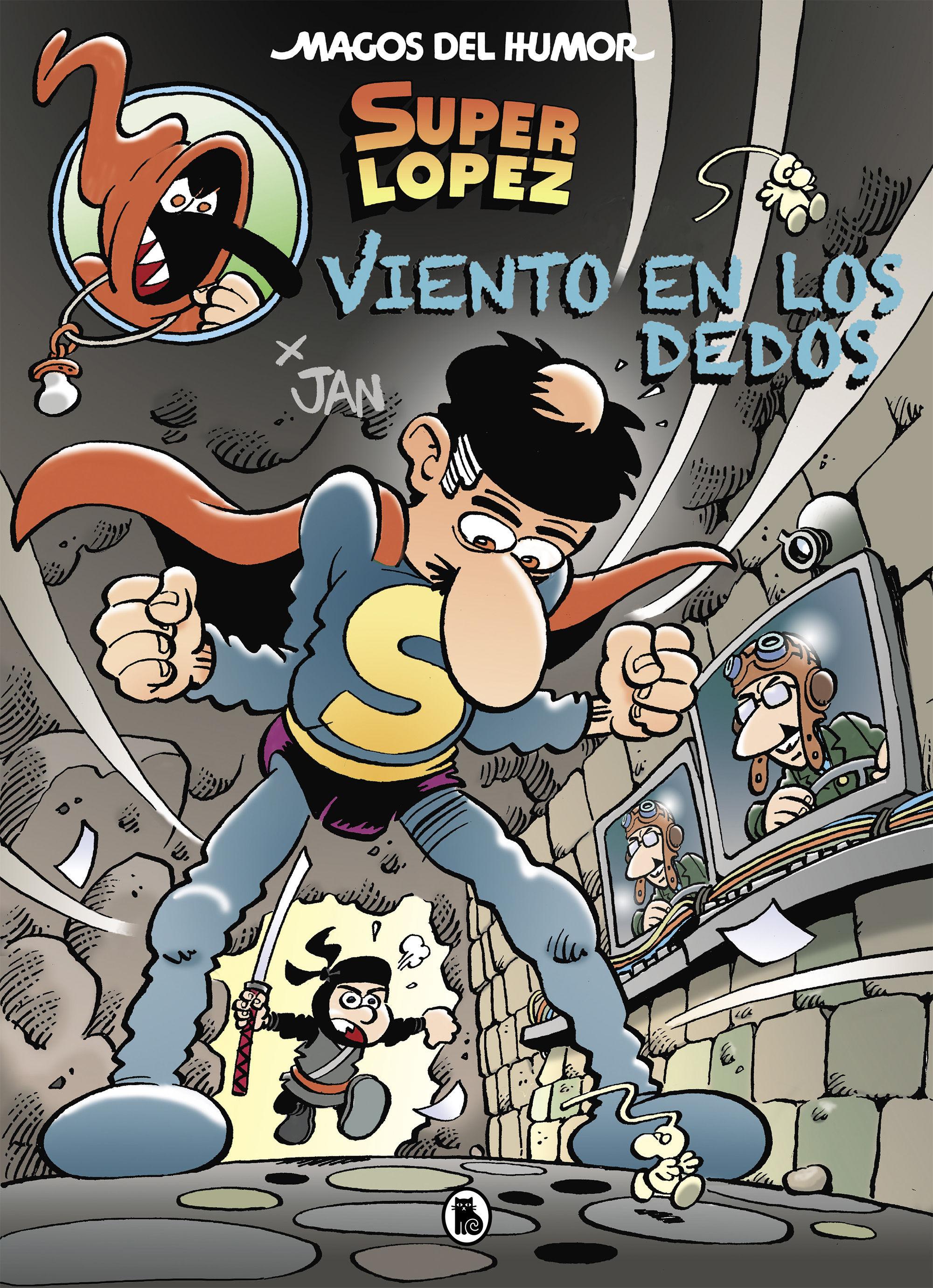 MAGOS DEL HUMOR SUPERLOPEZ 203 VIENTO EN LOS DEDOS