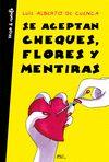 ACEPTAN CHEQUES FLORES Y MENTIRAS SE