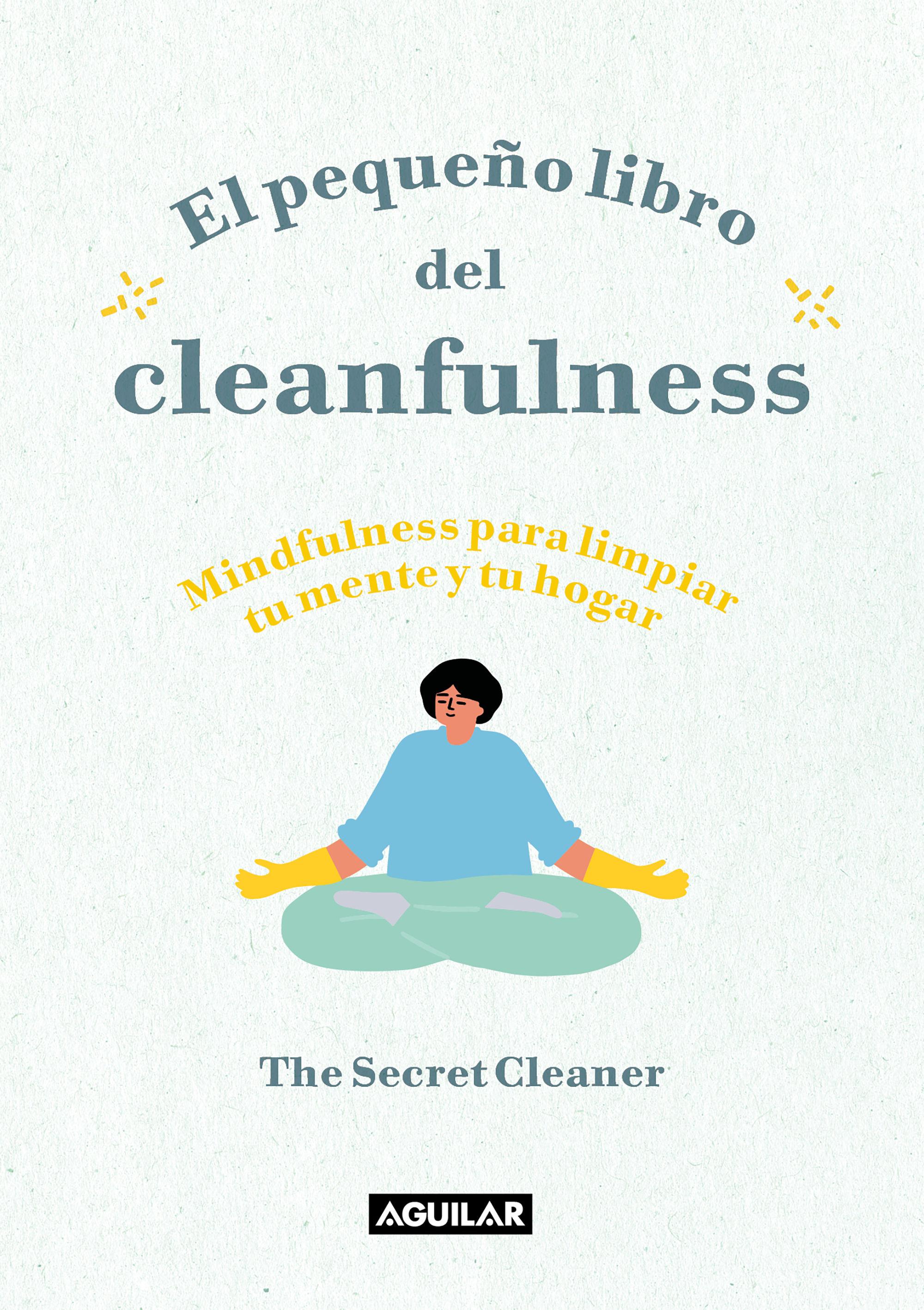 PEQUEÑO LIBRO DEL CLEANFULNESS EL