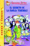 GERONIMO STILTON 18 SECRETO DE LA FAMILIA TENEBRAX EL