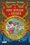 GERONIMO STILTON LA GRAN INVASION DE RATONIA 5º
