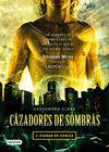 CAZADORES DE SOMBRAS 2