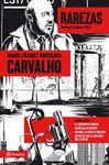 CARVALHO VOLUMEN VII RAREZAS