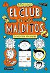 CLUB DE LOS MALDITOS 02 MALDITOS MATONES