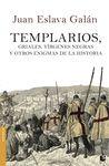 TEMPLARIOS GRIALES VIRGENES NEGRAS Y OTROS ENIGM