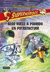 GERONIMO STILTON SUPERHEROES 10 ALGO HUELE A PODRIDO EN PUTREFACTUM
