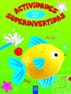 ACTIVIDADES SUPERDIVERTIDAS. 6-8 AÑOS