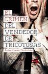 CRIMEN DEL VENDEDOR DE TRICOTOSAS EL