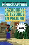 MINECRAFT CAZADORES DE TESOROS EN PELIGRO