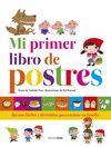 PRIMER LIBRO DE POSTRES MI