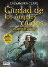 CAZADORES DE SOMBRAS 4 CIUDAD DE LOS ANGELES CAIDOS