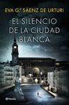 SILENCIO DE LA CIUDAD BLANCA EL PACK