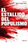 ESTALLIDO DEL POPULISMO EL