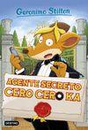 GERONIMO STILTON 43 AGENTE SECRETO CERO CERO KA