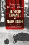 VICIO ESPAÑOL DEL MAGNICIDIO EL