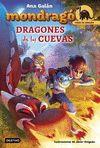 MONDRAGO 4 DRAGONES DE LAS CUEVAS