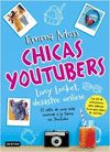 CHICAS YOUTUBERS LUCY LOCKET DESASTRE ONLINE