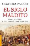 SIGLO MALDITO EL