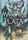 MAGISTERIUM LA MASCARA DE PLATA